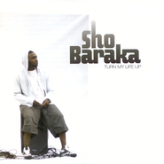 Turn My Life Up CD   -     By: Sho Baraka