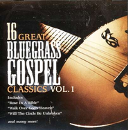 16 Great Bluegrass Gospel Classics, Volume 1 CD   -     By: Various Artists