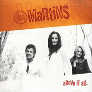 Above It All CD   -     By: The Martins