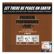 Let There Be Peace On Earth, Accompaniment CD   -     By: Bill Gaither, Gloria Gaither, Homecoming Friends