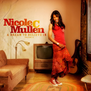 A Dream To Believe In, Volume 2 CD   -              By: Nicole C. Mullen