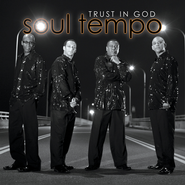 Trust In God CD  -     By: Soul Tempo