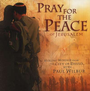 Pray For The Peace of Jerusalem CD   -              By: Paul Wilbur