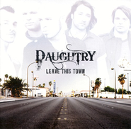 Leave This Town CD   -     By: Daughtry