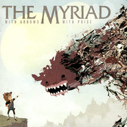 With Arrows, With Poise CD  -              By: The Myriad