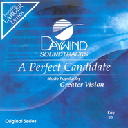 A Perfect Candidate, Accompaniment CD   -     By: Greater Vision