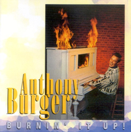 Burnin' It Up CD   -     By: Anthony Burger