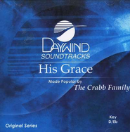 His Grace, Accompaniment CD   -     By: The Crabb Family