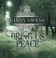 Bring Us Peace   -     By: Ginny Owens