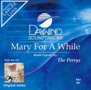 Mary For A While, Accompaniment CD   -     By: The Perrys
