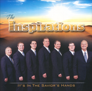 It's In the Savior's Hands   -              By: The Inspirations