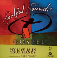 My Life Is In Your Hands, Accompaniment CD   -     By: Kirk Franklin