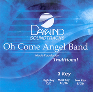 Oh Come Angel Band, Accompaniment CD   -