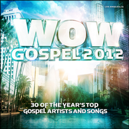 WOW Gospel 2012   -              By: Various Artists