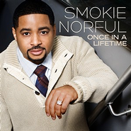 Once In A Lifetime: The First 10 Years, CD   -              By: Smokie Norful