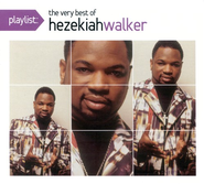 The Very Best of Hezekiah Walker CD   -     By: Hezekiah Walker