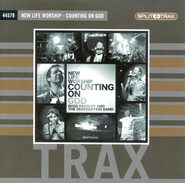 Counting On God (CD Trax)   -     By: New Life Worship