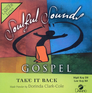 Take It Back, Accompaniment CD   -     By: Dorinda Clark-Cole