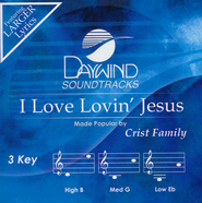 I Love Lovin Jesus   -              By: The Crist Family