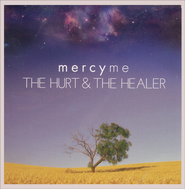 The Hurt & the Healer CD  -              By: MercyMe