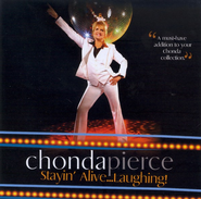 Stayin' Alive...Laughing! CD   -     By: Chonda Pierce