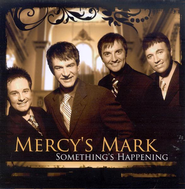Something's Happening CD   -     By: Mercy's Mark