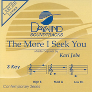 The More I Seek You, Accompaniment CD   -     By: Kari Jobe