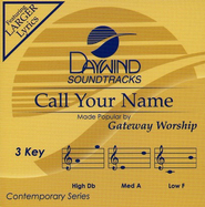 Call Your Name, Accompaniment CD   -     By: Gateway Worship