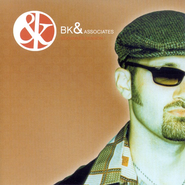 Where I Was (BK & Associates Album Version)  [Music Download] -     By: BK & Associates