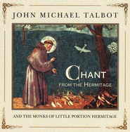Chant From The Hermitage, Compact Disc [CD]   -     By: John Michael Talbot