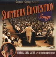 Southern Convention Songs CD   -     By: Bill Gaither, Gloria Gaither, Homecoming Friends