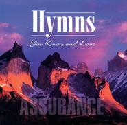 Hymns You Know & Love: Assurance CD   -     By: Various Artists