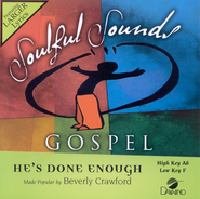 He's Done Enough, Accompaniment CD   -     By: Beverly Crawford