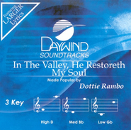 In The Valley, He Restoreth My Soul, Accompaniment CD   -              By: Dottie Rambo