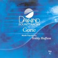 Gone, Accompaniment CD   -     By: Teddy Huffman