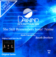 She Still Remembers Jesus' Name, Acc CD   -              By: The Booth Brothers