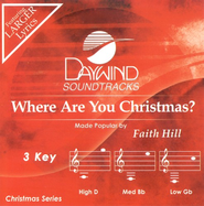 Where Are You Christmas? Accompaniment CD   -     By: Faith Hill