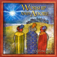 Worship and Adore: A Christmas Offering CD   -