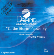 'Til The Storm Passes By, Accompaniment CD   -     By: Greater Vision