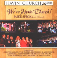 We're Havin' Church, Compact Disc [CD]   -     By: Mike Speck & Friends