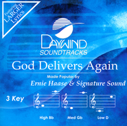 God Delivers Again   -     By: Ernie Haase & Signature Sound