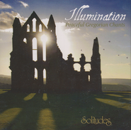 Illumination: Peaceful Gregorian Chants CD   -