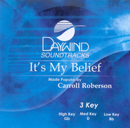 It's My Belief, Accompaniment CD   -     By: Carroll Roberson