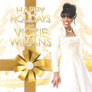 Happy Holidays from Vickie Winans CD   -              By: Vickie Winans