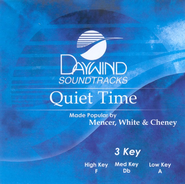 Quiet Time, Accompaniment CD   -              By: Mencer White & Cheney