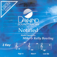 Notified, Accompaniment CD  -     By: Mike & Kelly Bowling