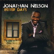 Better Days CD   -     By: Jonathan Nelson