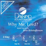 Why Me, Lord? (3 Key) Accompaniment CD   -     By: Kris Kristofferson