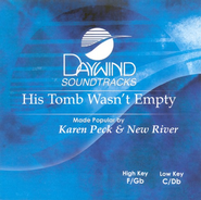 His Tomb Wasn't Empty, Accompaniment CD   -     By: Karen Peck