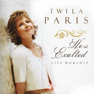 He Is Exalted: Live Worship CD   -     By: Twila Paris